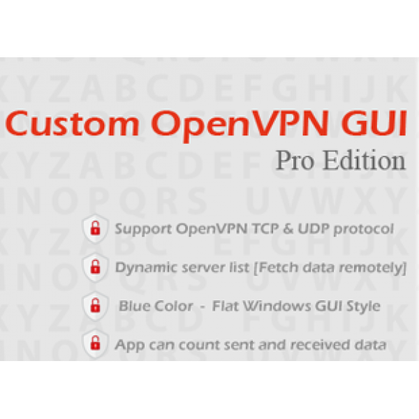 Custom OpenVPN GUI Pro Edition (Source Code)